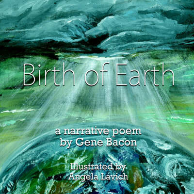 Birth of Earth by Gene Bacon image