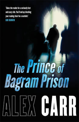 The Prince of Bagram Prison by Alex Carr image