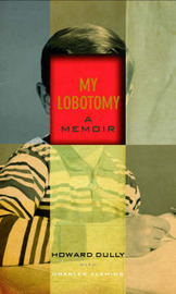 My Lobotomy by Howard Dully image