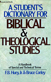 A Student's Dictionary for Biblical and Theological Studies by F. B. Huey image