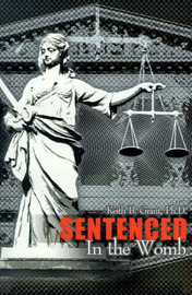 Sentenced in the Womb by Keith B Grant, Ph.D. image