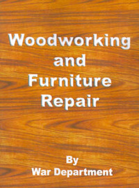 Woodworking and Furniture Repair: Repairs and Utilities by War Department image