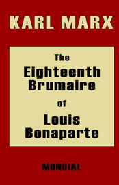 The Eighteenth Brumaire of Louis Bonaparte by Karl Marx image