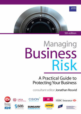 Managing Business Risk: A Practical Guide to Protecting Your Business by Jonathan Reuvid image