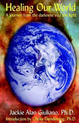 Healing Our World by Jackie Alan Giuliano, PH.D. image