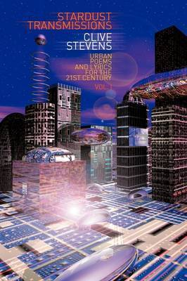 Stardust Transmissions by Clive Stevens