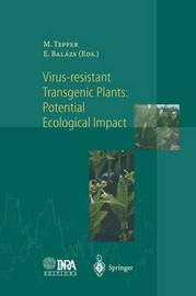 Virus-Resistant Transgenic Plants: Potential Ecological Impact