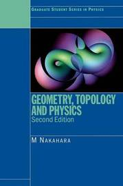 Geometry, Topology and Physics, Second Edition by Mikio Nakahara image