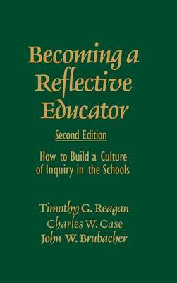 Becoming a Reflective Educator by Timothy G Reagan image