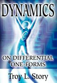 Dynamics on Differential One-Forms by Troy L Story