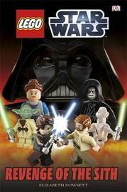 LEGO (R) Star Wars Revenge of the Sith by Elizabeth Dowsett
