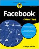 Facebook for Dummies, 6th Edition by Carolyn Abram