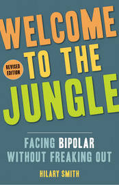Welcome to the Jungle - Revised Edition by Hilary Smith
