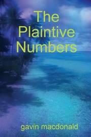 The Plaintive Numbers by gavin macdonald