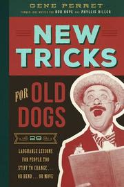 New Tricks for Old Dogs by Gene Perret