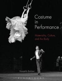 Costume in Performance by Donatella Barbieri image