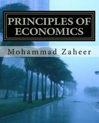 Principles of Economics: Made Simple and Easy by Dr Mohammad Zaheer