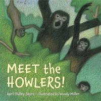 Meet The Howlers! by April Pulley Sayre image