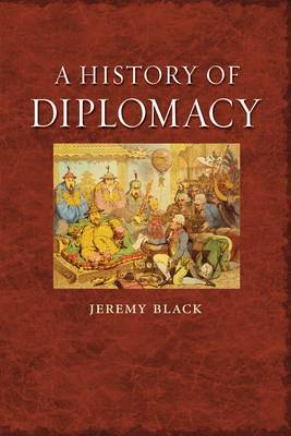 A History of Diplomacy by Jeremymorni Black image