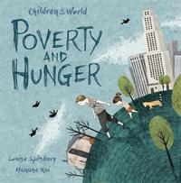 Children in Our World: Poverty and Hunger by Louise Spilsbury image