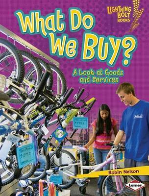 What Do We Buy? by Robin Nelson