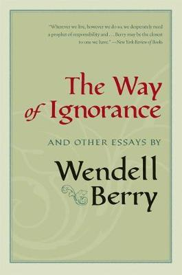 The Way of Ignorance by Zainab Salbi