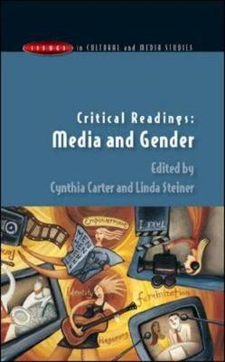 Critical Readings: Media and Gender by Cynthia Carter image
