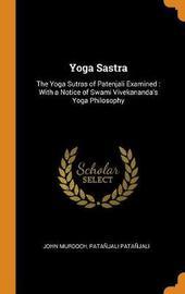 Yoga Sastra by John Murdoch