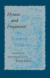 Hymns and Fragments by Friedrich Holderlin