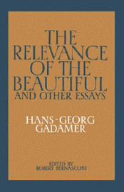 The Relevance of the Beautiful and Other Essays by Hans Georg Gadamer image