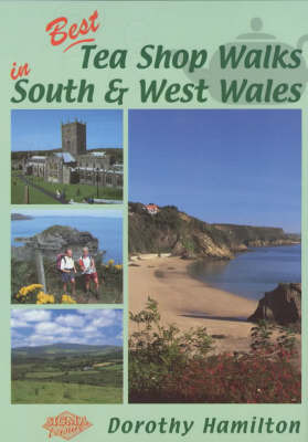 Best Tea Shop Walks in South and West Wales by Dorothy Hamilton image