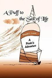 A Puff to the Sail of Life by Donald C. Lozen image