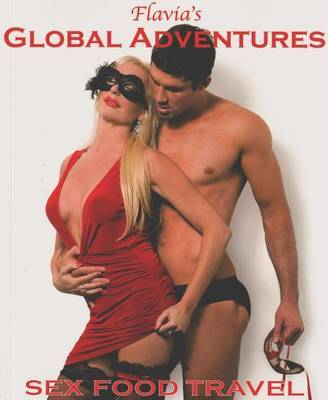 Flavia's Global Adventures by Vivienne Flavia Finnegan image