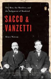 Sacco & Vanzetti by Bruce Watson image