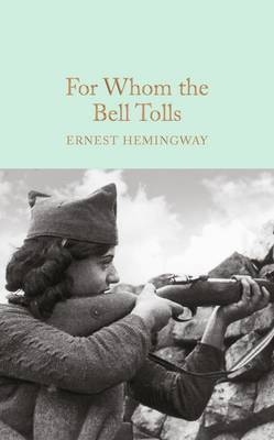 For Whom the Bell Tolls by Ernest Hemingway