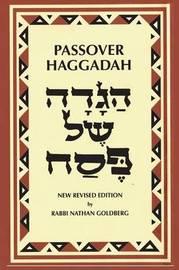 Passover Haggadah by Nathan Goldberg