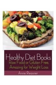 Healthy Diet Books by Anne Reasner