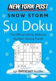New York Post Snow Storm Su Doku by Harpercollins Publishers Ltd