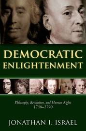 Democratic Enlightenment by Jonathan Israel