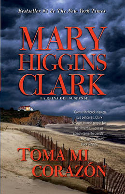Toma Mi Corazon by Mary Higgins Clark image
