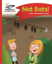 Reading Planet - No Bats! - Red A: Comet Street Kids by Adam Guillain