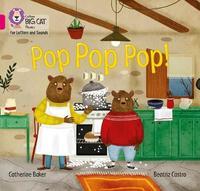 Pop Pop Pop! by Catherine Baker