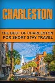 Charleston by Gary Jones