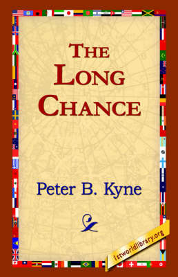 The Long Chance by Peter B Kyne image