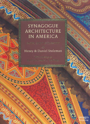 Synagogue Architecture in America by Henry Stolzman image