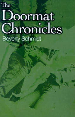 The Doormat Chronicles by Beverly Schmidt image