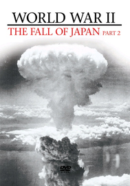 World War II - The Fall Of Japan: Part 2 on DVD image