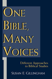 One Bible, Many Voices by Susan E Gillingham