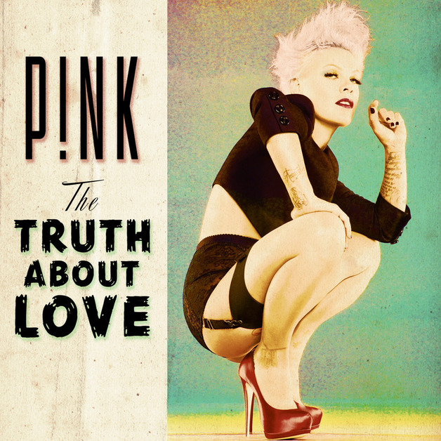 The Truth About Love [Explicit Deluxe] by P!nk