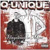 Vengeance Is Mine [Explicit Lyrics] by Q-Unique